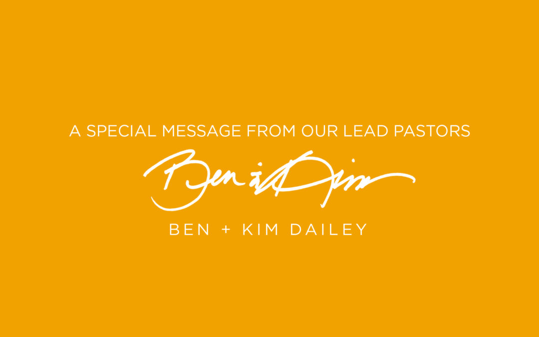 A special message from our lead pastors
